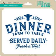 Dinner Farm to Table