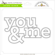 Love Notes - You and Me