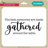 Best Memories Table