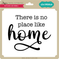 No Place Like Home 2