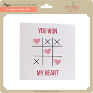 You Won My Heart Card