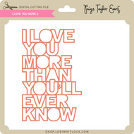 I Love You More 2