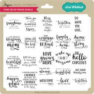 Home Decor Phrase Bundle