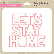 Let's Stay Home 3
