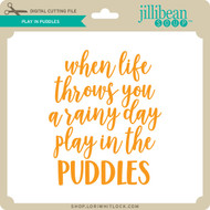 Play in Puddles