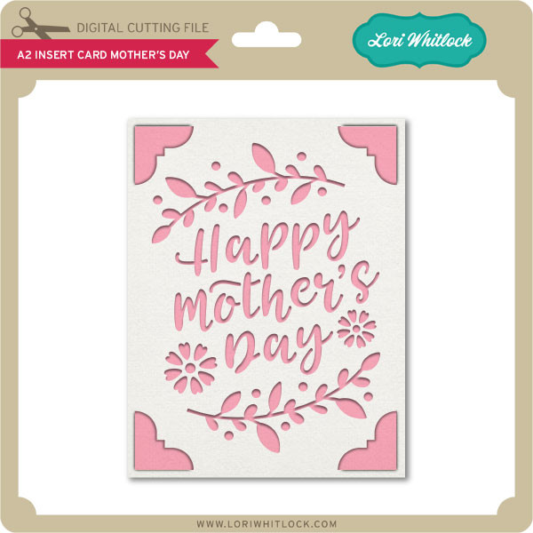 Free A2 Insert Card Mother S Day Lori Whitlock S Svg Shop SVG, PNG, EPS DXF File