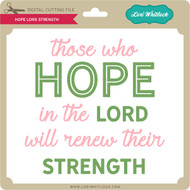 Hope Lord Strength