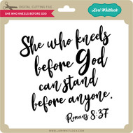 She Who Kneels Before God