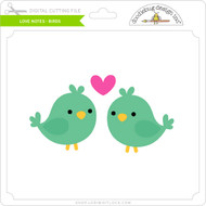 Love Notes - Birds