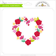Love Notes - Flower Wreath