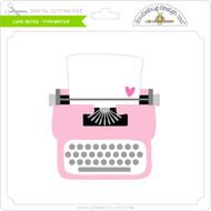Love Notes - Typewriter