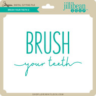 Brush Your Teeth 2