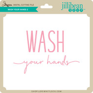 Wash Your Hands 2