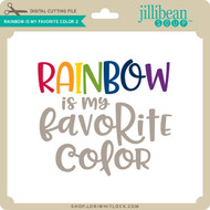Rainbow is My Favorite Color 2