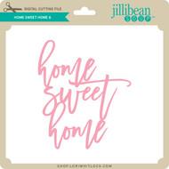 Home Sweet Home 6