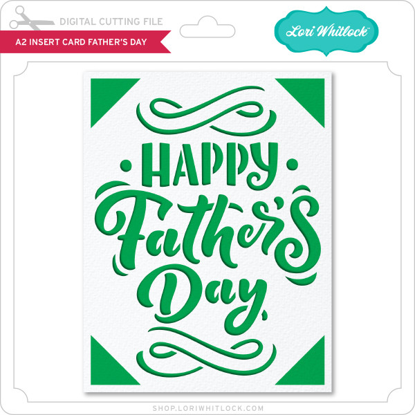 Free Search for fathers day in these categories. A2 Insert Card Father S Day Lori Whitlock S Svg Shop SVG, PNG, EPS, DXF File