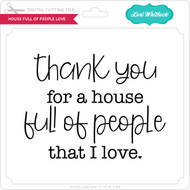 House Full Of People Love
