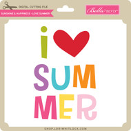 Sunshine & Happiness - Love Summer