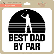 Best Dad By Par