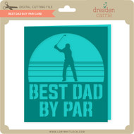 Best Dad By Par Card
