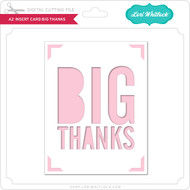 A2 Insert Card Big Thanks