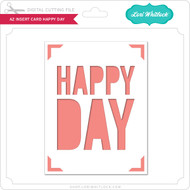A2 Insert Card Happy Day