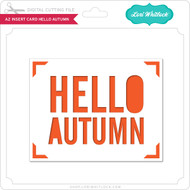 A2 Insert Card Hello Autumn
