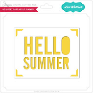A2 Insert Card Hello Summer