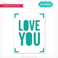 A2 Insert Card Love You 2