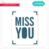 A2 Insert Card Miss You
