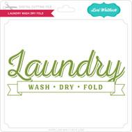 Laundry Wash Dry Fold