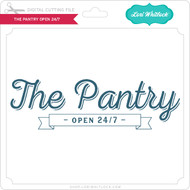 The Pantry Open 24 7