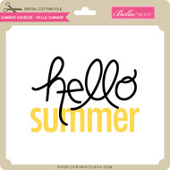 Summer Squeeze - Hello Summer