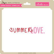 Summer Squeeze - Summer Love