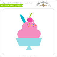 Hey Cupcake - Ice Cream Sundae