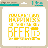 You Can Buy Beer