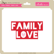 Family Frenzy - Family Love