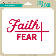 Faith Over Fear 2