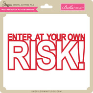 Midterm - Enter at Your Own Risk