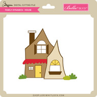 Family Dynamics - House