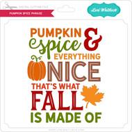 Pumpkin Spice Phrase