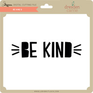 Be Kind 5