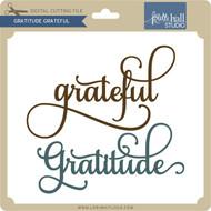 Gratitude Grateful