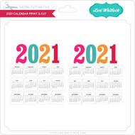 2021 Calendar Print & Cut