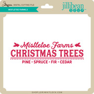 Mistletoe Farms 2