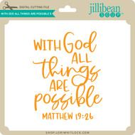 With God All Things are Possible 5