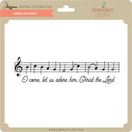 Adore Him Music