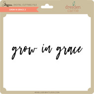 Grow in Grace 2