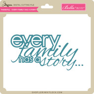 Thankful - Every Family Has a Story