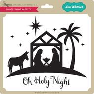 Oh Holy Night Nativity